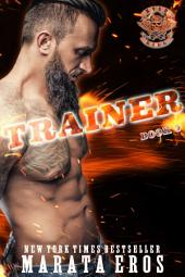 Trainer: Dark Motorcycle Club Romance