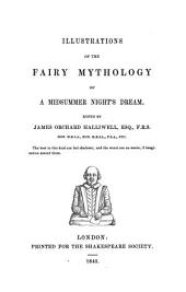 Illustrations of the Fairy Mythology of A Midsummer Night's Dream: Volume 14