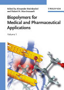 Biopolymers for Medical and Pharmaceutical Applications