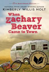 When Zachary Beaver Came To Town Book PDF