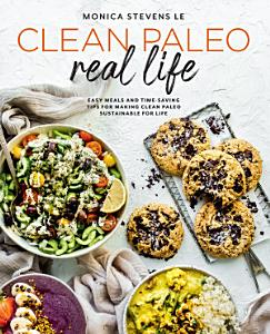 Clean Paleo Real Life Book