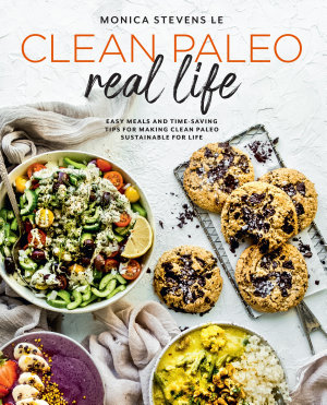Clean Paleo Real Life