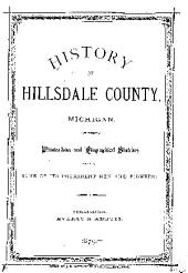 HISTORY OF HILLSDALE COUNTY, MICHIGAN