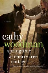 Springtime at Cherry Tree Cottage: A Taylton St. George Novel