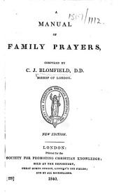 A Manual of Family Prayers, etc