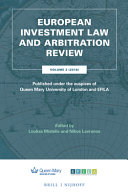 European Investment Law and Arbitration Review: Volume 3 (2018), Published Under the Auspices of Queen Mary University of London and Efila