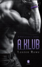 A Klub: 1. kötet