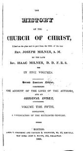 History of the Church of Christ: Volume 5