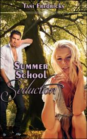 "Summer School Seduction: Book 30 of ""The Promise Papers"""