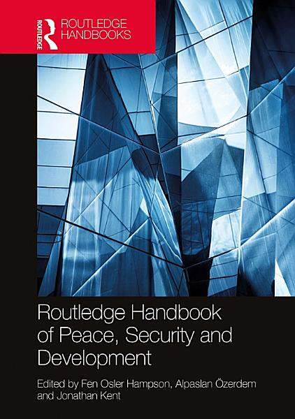 Routledge Handbook of Peace, Security and Development