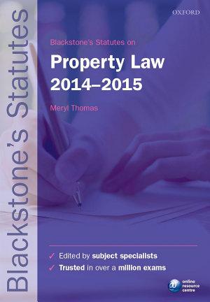 Blackstone s Statutes on Property Law 2014 2015
