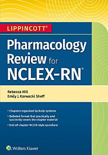 Lippincott NCLEX RN Pharmacology Review Book