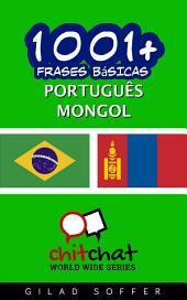 1001+ Frases Básicas Português - Mongol