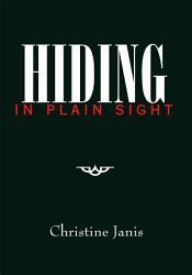 Hiding In Plain Sight Book PDF
