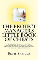The Project Manager s Little Book of Cheats