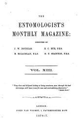 The Entomologist's Monthly Magazine: Volume 13