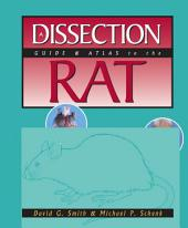 Dissection Guide & Atlas to the Rat
