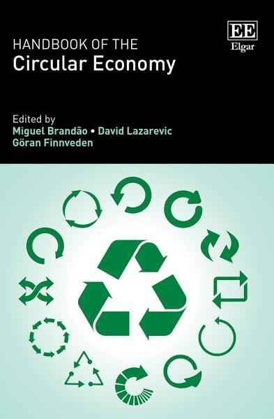 Handbook Of The Circular Economy