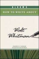 Bloom s How to Write about Walt Whitman PDF