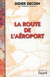 La Route de l'aéroport
