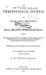 Phrenological Journal and Life Illustrated. A Repository of Science, Literature, and General Intelligence
