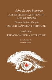 Our Intellectual Strength and Weakness: 'English-Canadian Literature' and 'French-Canadian Literature'