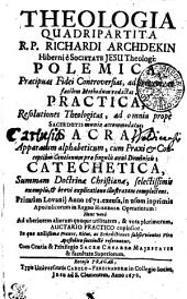 Bibliotheca Viri Apostolici Seu Theologia Quadripartita