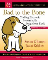 Bad to the Bone: Crafting Electronic Systems with BeagleBone Black, Second Edition, Edition 2