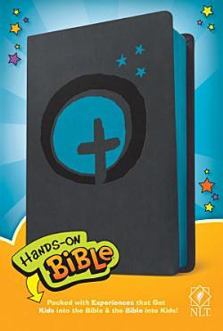 Hands On Bible NLT  Leatherlike  Dark Gray Blue Cross  PDF