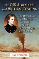 The CSS Albemarle and William Cushing PDF