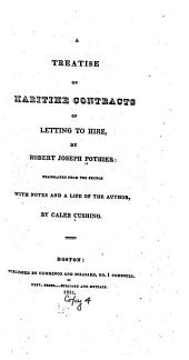 A treatise on maritime contracts of letting to hire: Volumes 1-3