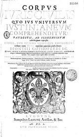 Corpus juris civilis à Dionysio Gothofredo notis illustrati