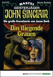 John Sinclair - Folge 0643: Das fliegende Grauen (2. Teil)