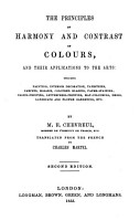 The Principles of Harmony and Contrast of Colours  and their applications to the arts     Translated from the French by C  Martel PDF