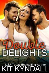 Double Delights [Contemporary MFM Romance]