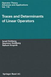 Traces and Determinants of Linear Operators