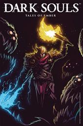 Dark Souls #4.2: Tales of Ember