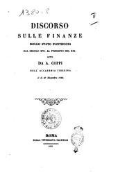 Discorso sulle finanze dello Stato pontificio dal secolo 16. al principio del 19. letto da A. Coppi nell'Accademia tiberina il dì 27 dicembre 1852