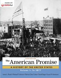 The American Promise Volume 1 Book PDF