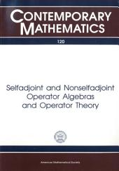Selfadjoint and Nonselfadjoint Operator Algebras and Operator Theory: Proceedings of the CBMS Regional Conference Held May 19-26, 1990 at Texas Christian University, Fort Worth, Texas with Support from the National Science Foundation