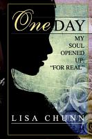 One Day My Soul Opened Up PDF