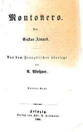 Montonero: Von Gustav Aimard. Aus dem Französischen übersetzt von A. Wiessner, Band 3