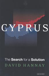 Cyprus: The Search for a Solution: The Search for a Solution
