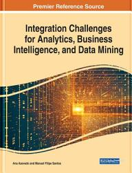 Integration Challenges for Analytics  Business Intelligence  and Data Mining PDF