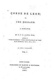 Corse de Leon: or, The brigand : a romance, Volume 1