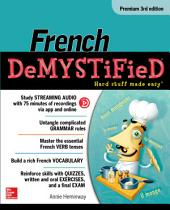 French Demystified, Premium 3rd Edition: Edition 3