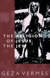 The Religion Of Jesus The Jew