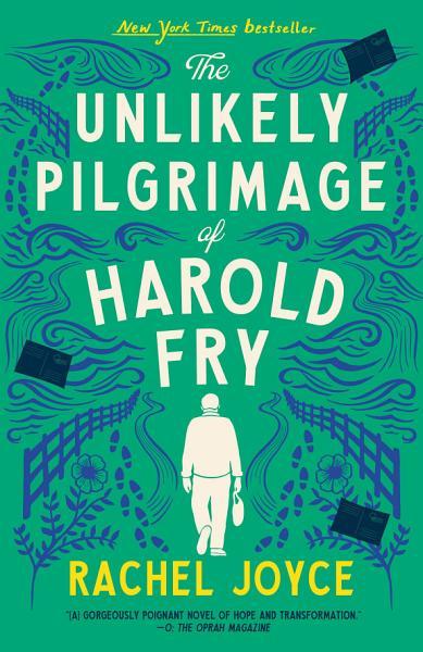 Download The Unlikely Pilgrimage of Harold Fry Book