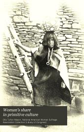 Woman's Share in Primitive Culture: Volume 1