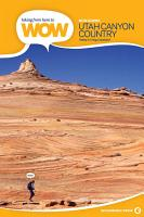 Hiking from Here to WOW  Utah Canyon Country PDF